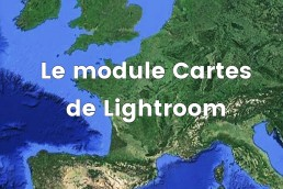 Couverture Module Cartes de Lightroom pour blog